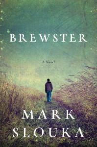 Brewster Mark Slouka